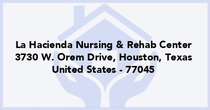 La Hacienda Nursing & Rehab Center