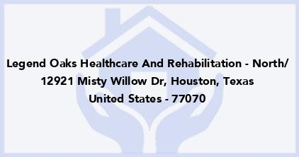 Legend Oaks Healthcare And Rehabilitation - North/