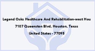 Legend Oaks Healthcare And Rehabilitation-West Hou