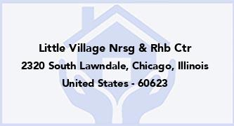Little Village Nrsg & Rhb Ctr