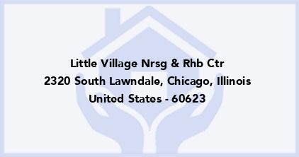 Little Village Nrsg & Rhb Ctr