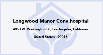 Longwood Manor Conv.Hospital