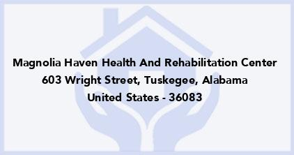 Magnolia Haven Health And Rehabilitation Center