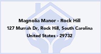 Magnolia Manor - Rock Hill