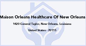 Maison Orleans Healthcare Of New Orleans