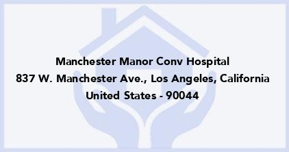 Manchester Manor Conv Hospital