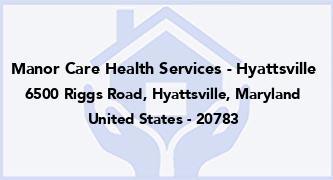 Manor Care Health Services - Hyattsville