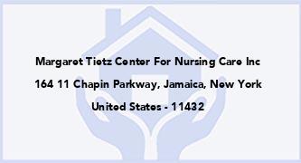 Margaret Tietz Center For Nursing Care Inc