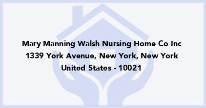 Mary Manning Walsh Nursing Home Co Inc