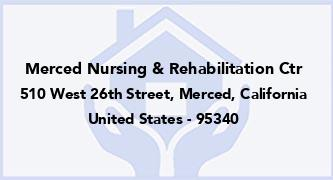 Merced Nursing & Rehabilitation Ctr