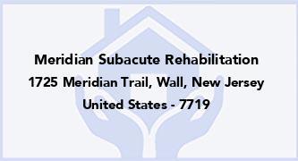 Meridian Subacute Rehabilitation