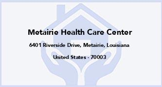 Metairie Health Care Center