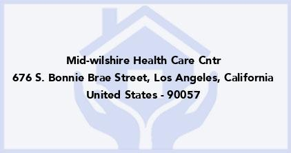 Mid-Wilshire Health Care Cntr