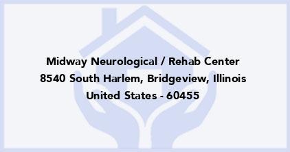 Midway Neurological / Rehab Center