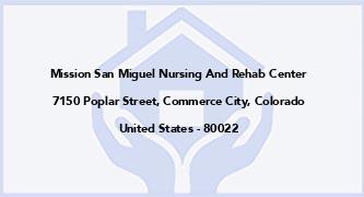 Mission San Miguel Nursing And Rehab Center