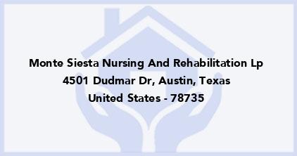 Monte Siesta Nursing And Rehabilitation Lp