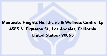 Montecito Heights Healthcare & Wellness Centre, Lp