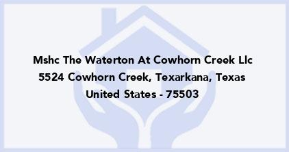 Mshc The Waterton At Cowhorn Creek Llc