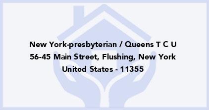 New York-Presbyterian / Queens T C U