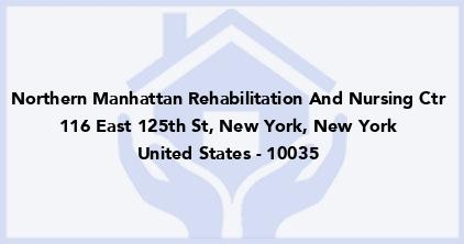 Northern Manhattan Rehabilitation And Nursing Ctr