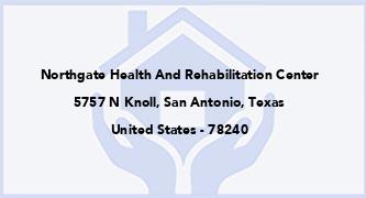 Northgate Health And Rehabilitation Center