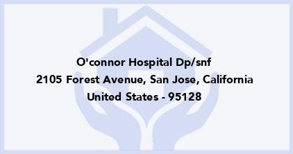 O'Connor Hospital Dp/Snf