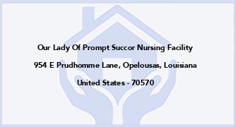 Our Lady Of Prompt Succor Nursing Facility
