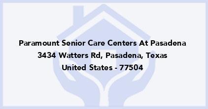 Paramount Senior Care Centers At Pasadena