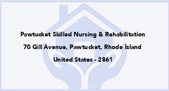 Pawtucket Skilled Nursing & Rehabilitation