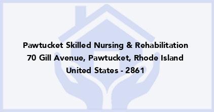 Pawtucket Skilled Nursing & Rehabilitation