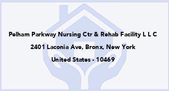 Pelham Parkway Nursing Ctr & Rehab Facility L L C