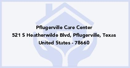 Pflugerville Care Center