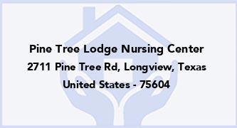 Pine Tree Lodge Nursing Center