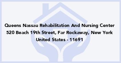 Queens Nassau Rehabilitation And Nursing Center