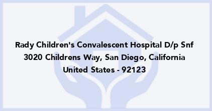 Rady Children'S Convalescent Hospital D/P Snf