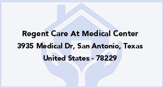 Regent Care At Medical Center