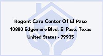 Regent Care Center Of El Paso
