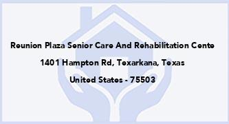 Reunion Plaza Senior Care And Rehabilitation Cente