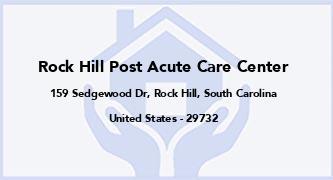 Rock Hill Post Acute Care Center