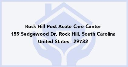 Rock Hill Post Acute Care Center