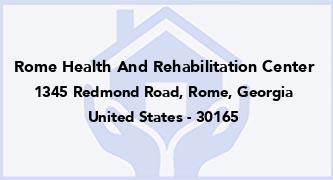 Rome Health And Rehabilitation Center