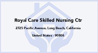 Royal Care Skilled Nursing Ctr