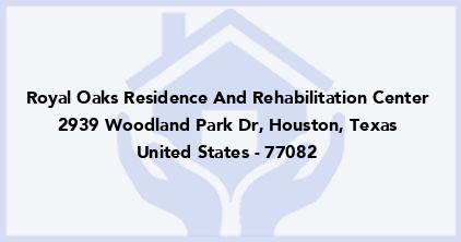 Royal Oaks Residence And Rehabilitation Center