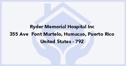 Ryder Memorial Hospital Inc