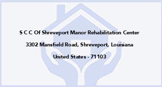 S C C Of Shreveport Manor Rehabilitation Center