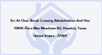 Scc At Clear Brook Crossing Rehabilitation And Hea