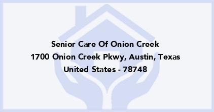 Senior Care Of Onion Creek