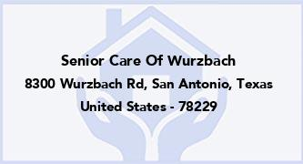 Senior Care Of Wurzbach