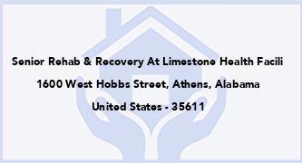 Senior Rehab & Recovery At Limestone Health Facili