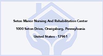 Seton Manor Nursing And Rehabilitation Center